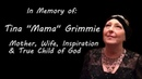 In Memory of Tina Mama Grimmie