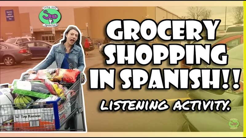 Spanish Listening Activity    Grocery Shopping - Hacer las compras