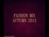 FASHION MIX AUTUMN 2013