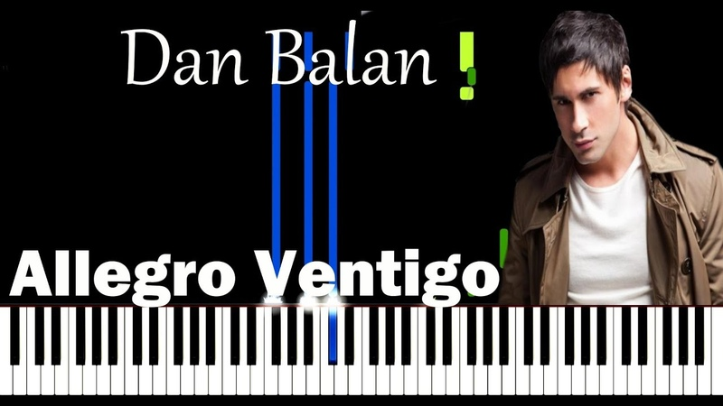 Dan Balan - Allegro Ventigo (feat. Matteo) Piano Tutorial Sheet Music