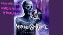 Motionless In White - Маскировка COVER, На РУССКОМ, By Prosto_Sokol