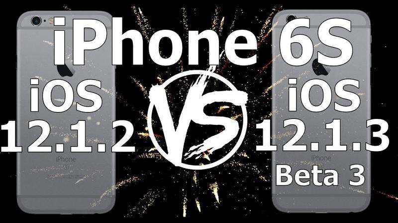 Speed Test : iPhone 6S - iOS 12.1.3 Beta 3 (Build 16D5037a) vs iOS 12.1.2 (Build 16DC104)