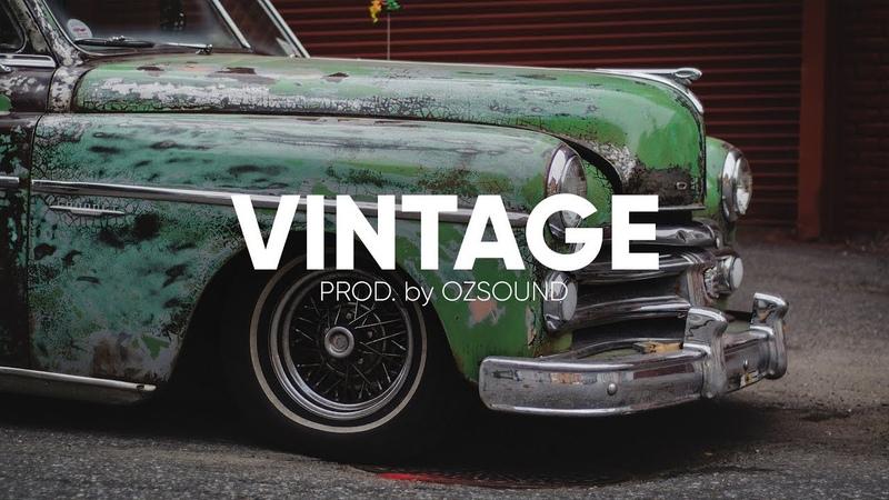 "Bouncing Blues Guitar Hip Hop Beat ""Vintage"" Prod. By OZSOUND"
