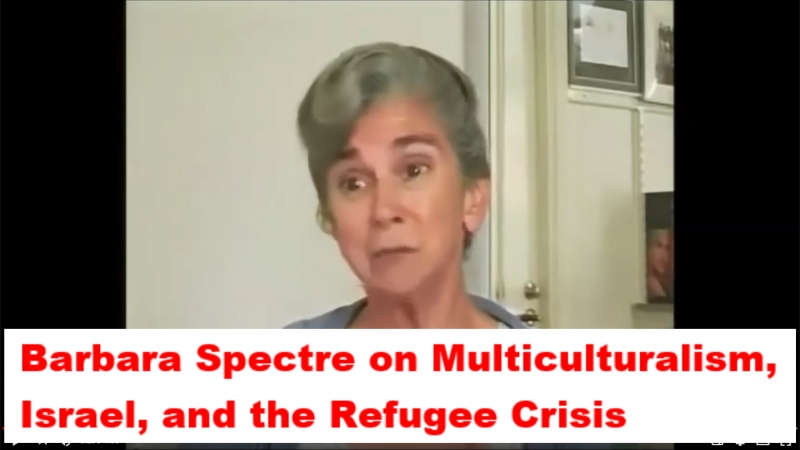 Barbara Spectre on Multiculturalism, Israel, and the Refugee Crisis