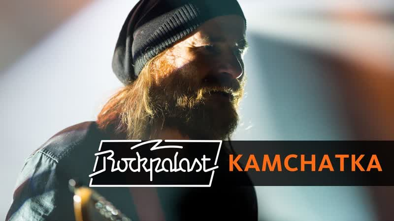 Kamchatka - Rockpalast (2016)