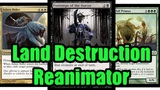 MTG Budget Land Destruction Reanimator Match 3 against Death's Shadow