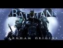 Batman Arkham Origins от стримера Карнаж