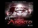 A Nadie Le Temo - Barber Viernes 13 Ft Lawrentis y Pouliryc - EL Aborto The Mixtape - 8