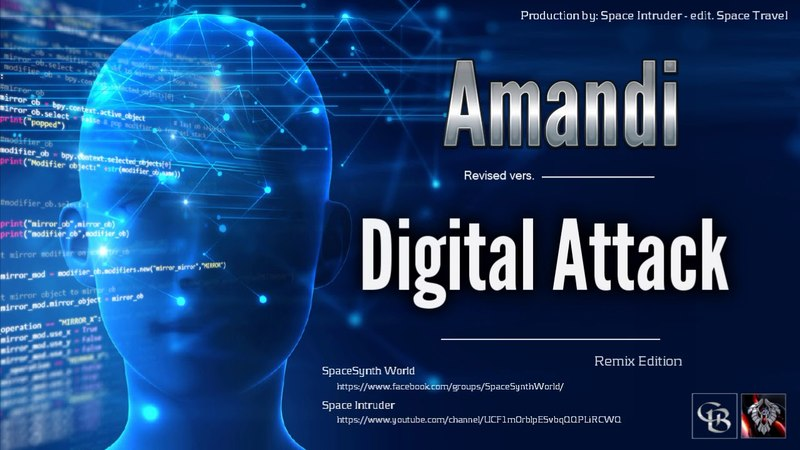 ✯ Amandi - Digital Attack (Revised vers. by Space Intruder) edit.2k18