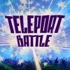 «TelEpOrt battle»