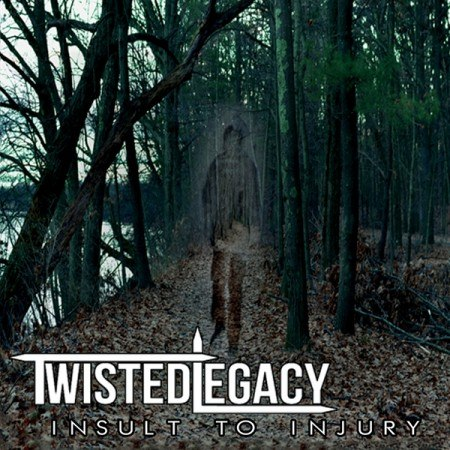 Twisted Legacy - Insult To Injury [ЕР] (2012)