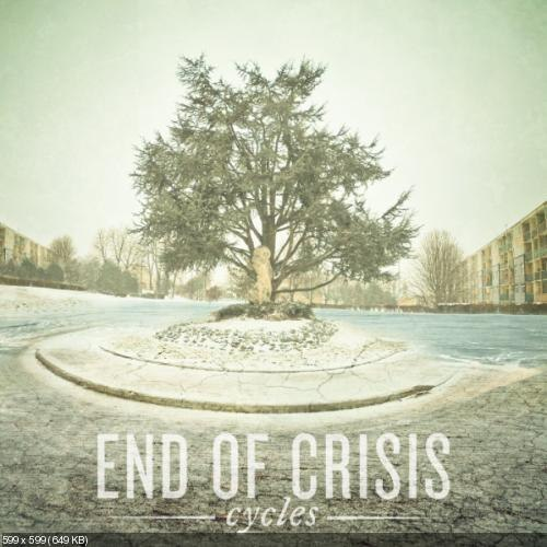End of Crisis  - Cycles (2012)