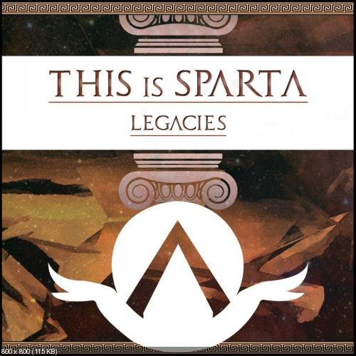 This Is Sparta !  - Legacies [EP] (2012)