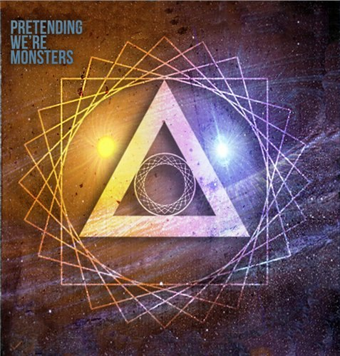 Pretending We're Monsters  - Pretending We're Monsters [ EP] (2012)