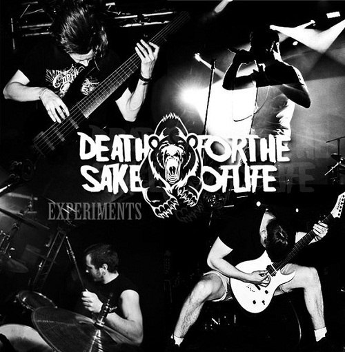 Death For The Sake Of Life - Experiments [ EP] (2012)