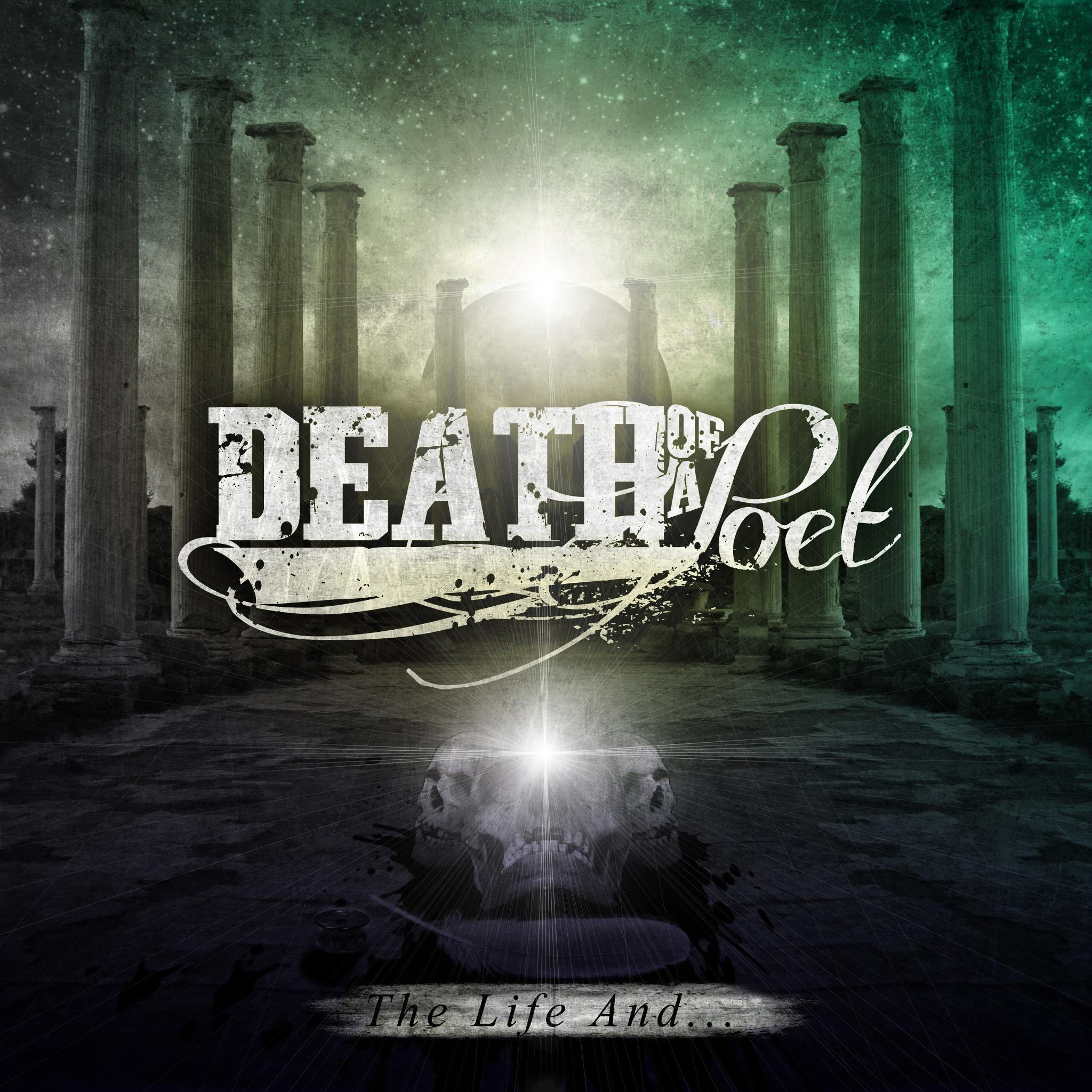 Death of a Poet - The Life And... [EP] (2012)