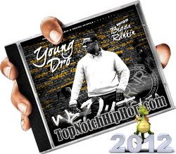 Young Dro - We Outchea - 2012