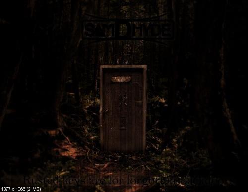 Sam D. Hyde - Rusted Keys Are For Forgotten Backdoors (2012)