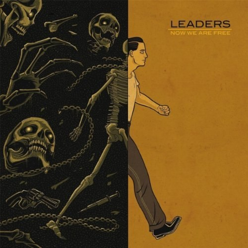 Leaders - Now We Are Free (2012)