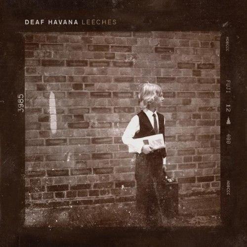 Deaf Havana - Leeches [EP] (2012)