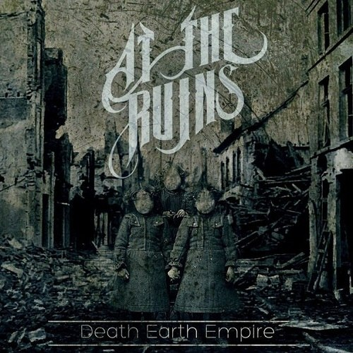 At The Ruins - Death Earth Empire [EP] (2012)
