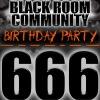 Black Room Com. Birthday Party 666