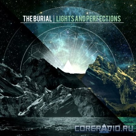 The Burial - Lights And Perfections (2012)