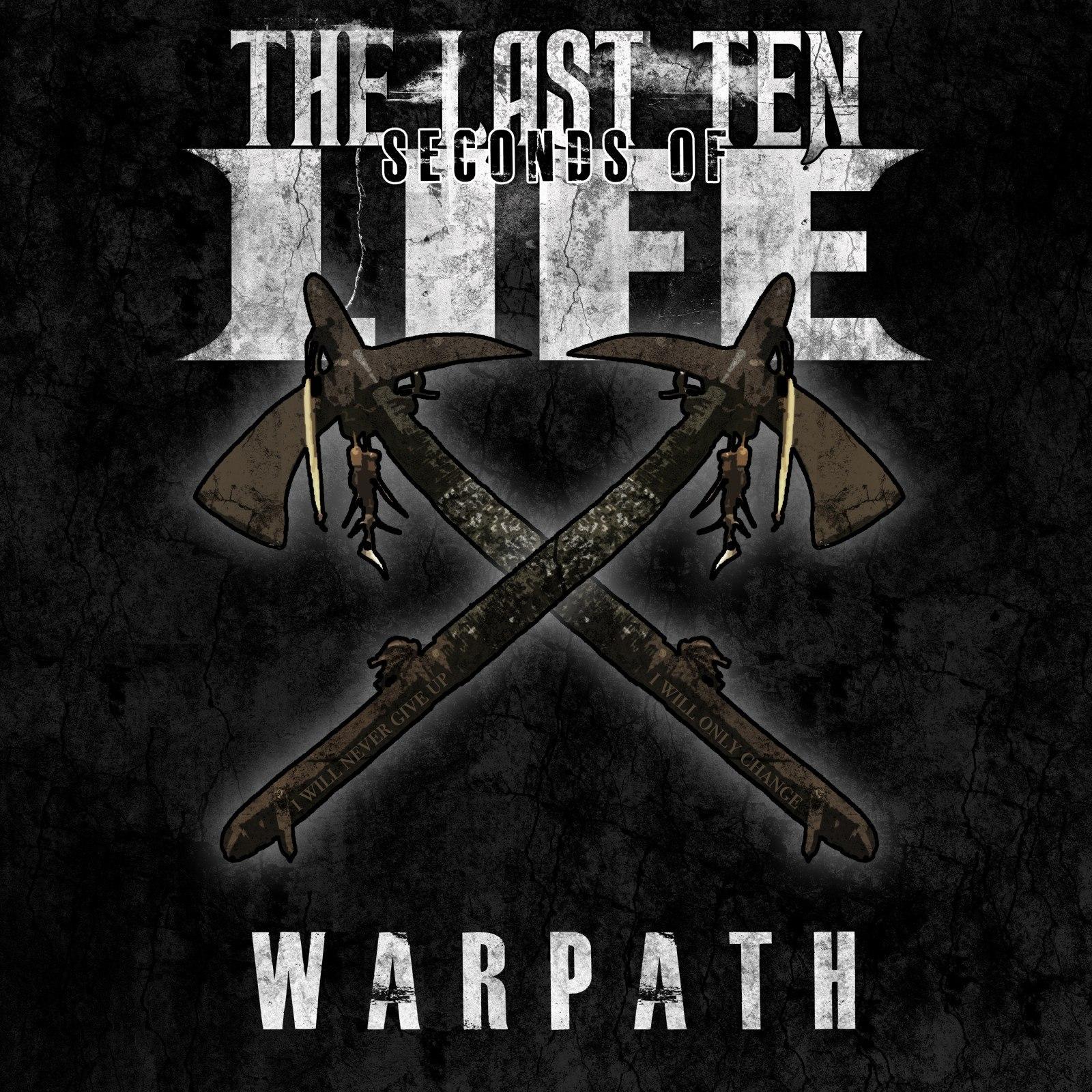 The Last Ten Seconds of Life – Warpath [EP] (2012)