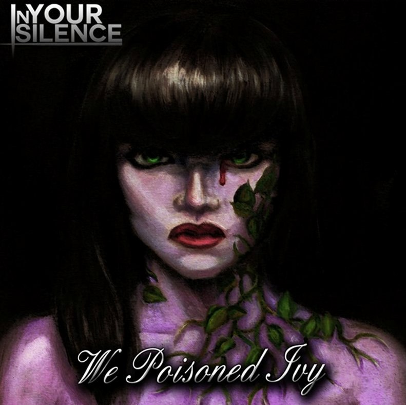 In Your Silence - We Poisoned Ivy [EP] (2012)