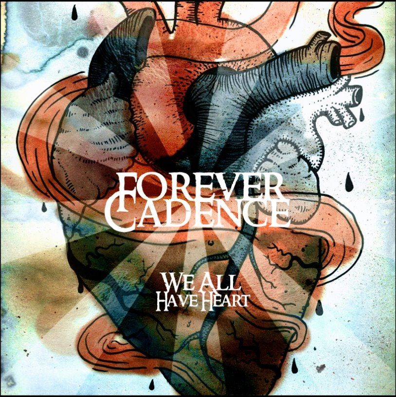 Forever Cadence - We All Have Heart [EP] (2012)