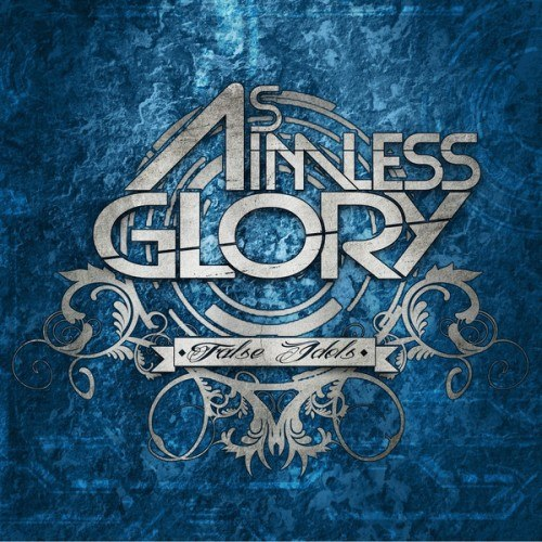 As Aimless Glory - False Idols [EP] (2012)