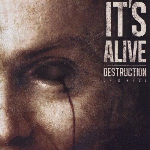 Destruction of a Rose - It's Alive [EP] (2012)