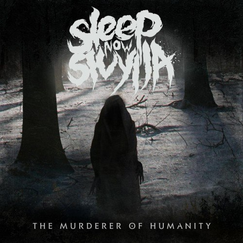 Sleep Now Sivylla - The Murderer of Humanity [EP] (2012)