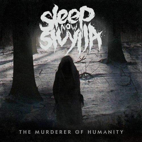 Sleep Now Sivylla - The Murderer of Humanity [EP] (2012)