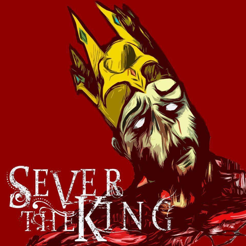 Sever the King – All Songs (2011-12)