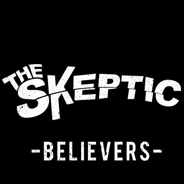The Skeptic - Believers [ЕР] (2011)