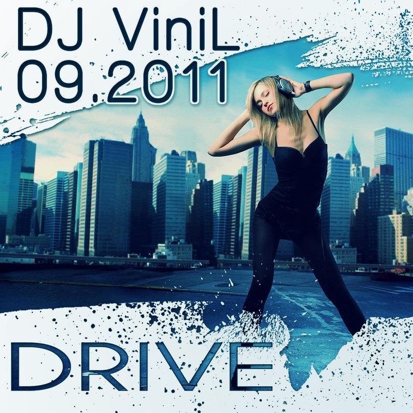 DJ ViniL - DRIVE
