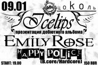 09.01.08 Цоколь. EMILY ROSE, Презентация альбома группы ICE LIPS, Happy Police