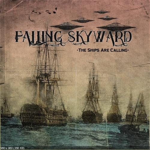 Falling Skyward - The Ships Are Calling [EP] (2012)