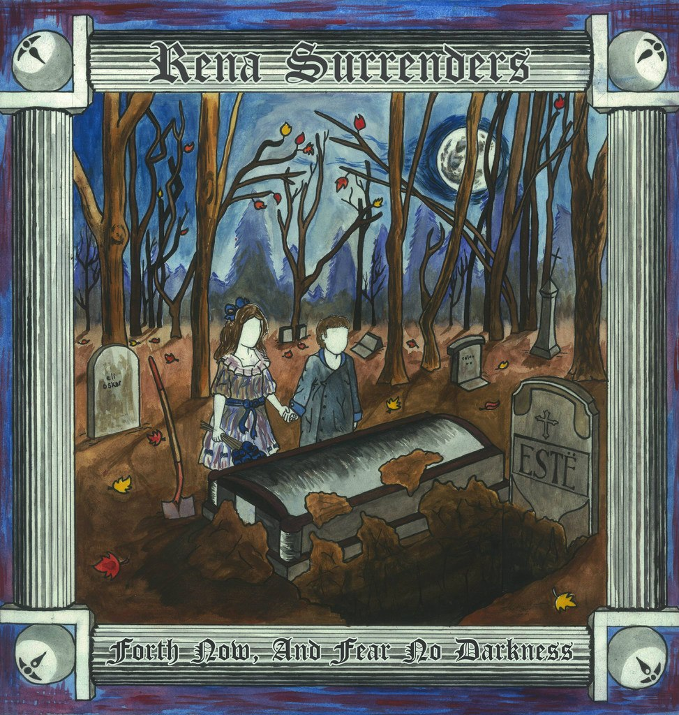 Rena Surrenders - Forth Now, And Fear No Darkness (EP) (2011)
