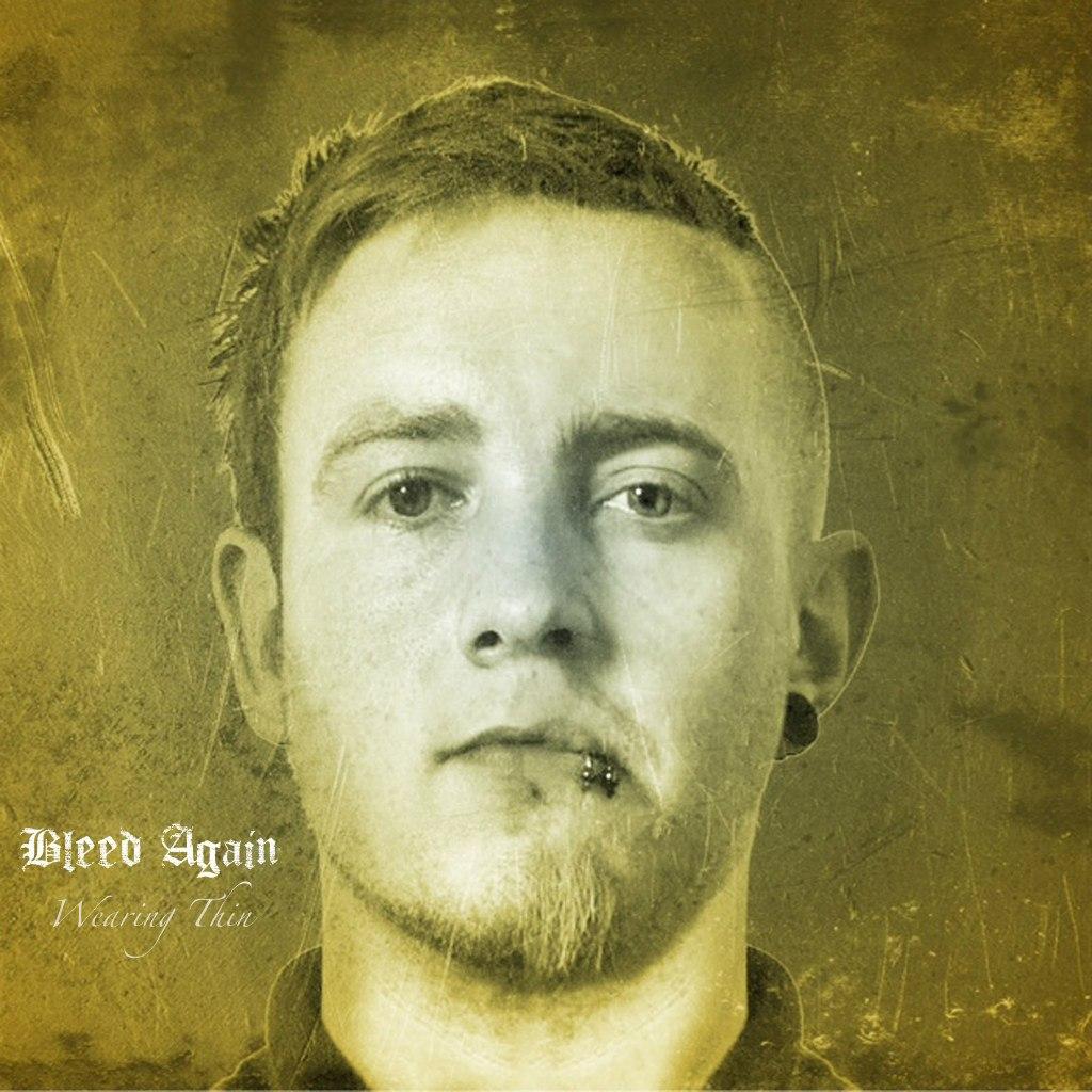 Bleed Again - Wearing Thin [EP] (2012)