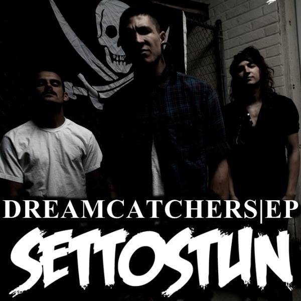 Set To Stun - Dreamcatchers (EP) (2012)