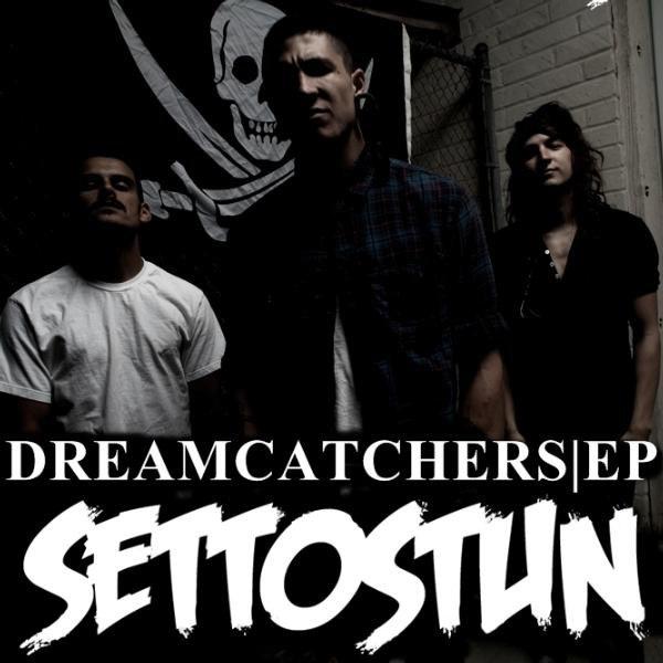 Set To Stun - Dreamcatchers [EP] (2012)