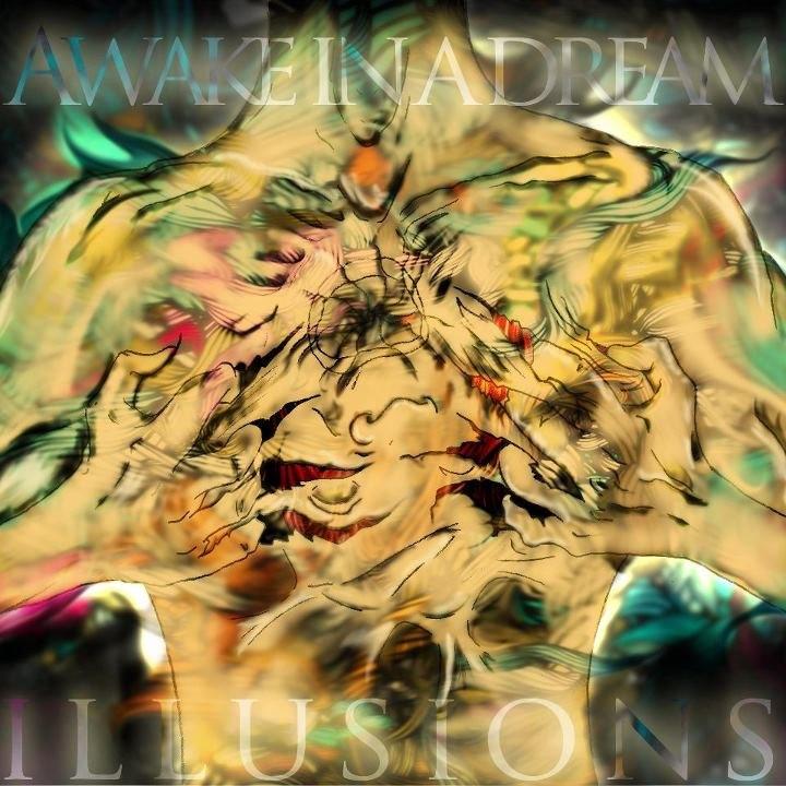 Awake In A Dream - Illusions [EP] (2012)