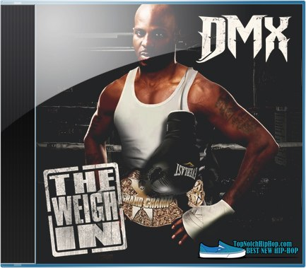 DMX - The Weigh In - 2012