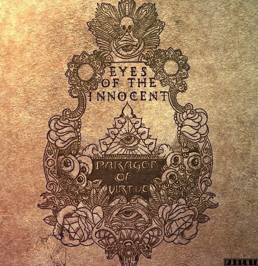 Eyes Of The Innocent - Paragon Of Virtue [EP] (2012)