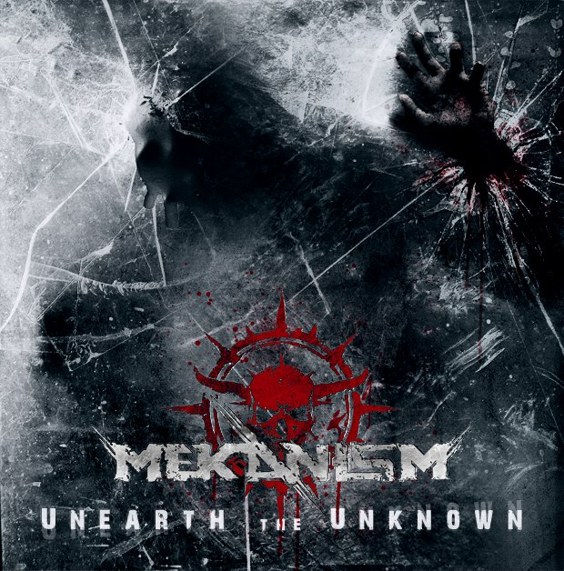 Mekanism - Unearth The Unknown [EP] (2012)