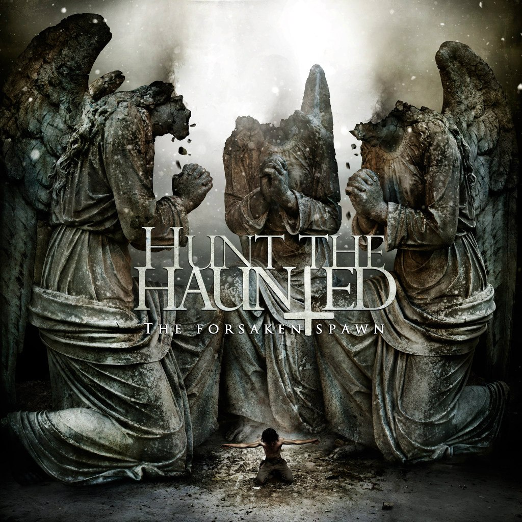 Hunt The Haunted - The Forsaken Spawn [EP] (2012)