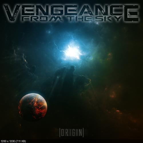 Vengeance From The Sky - Origin (2012)