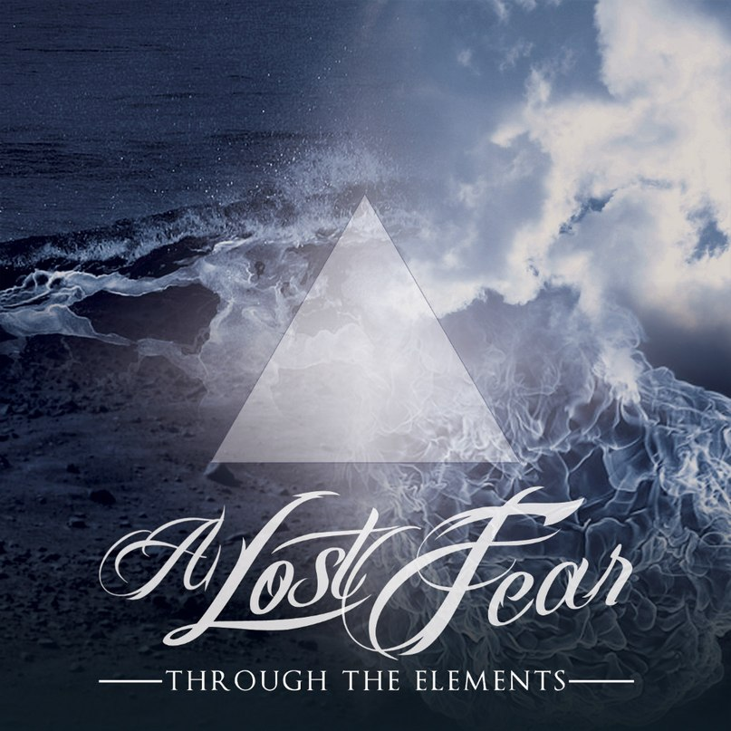 A Lost Fear - Through The Elements (2011)